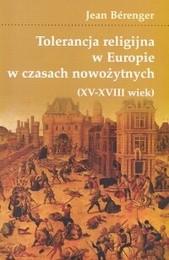 Okładka książki Tolerancja religijna w Europie w czasach nowożytnych