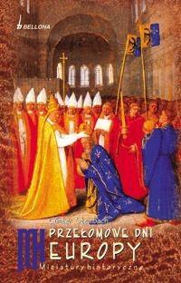 Okładka książki Przełomowe dni Europy