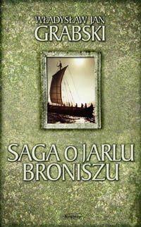 Okładka książki Saga o Jarlu Broniszu