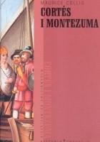 Cortes i Montezuma