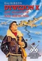 Dywizjon X Asy aliantów nad Niemcami