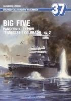 Big Five. Pancerniki typów Tennessee i Colorado Część 2