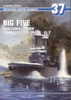 Okładka książki Big Five. Pancerniki typów Tennessee i Colorado Część 2