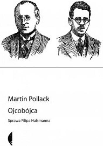 Okładka książki Ojcobójca. Przypadek Filipa Halsmanna