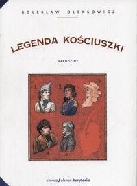 Okładka książki Legenda Kościuszki. Narodziny