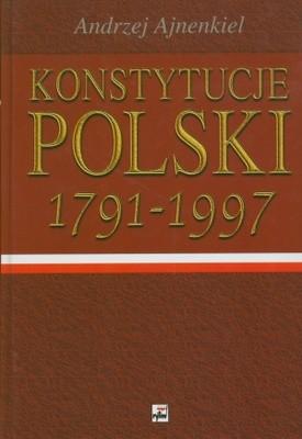 Okładka książki Konstytucje Polski 1791-1997