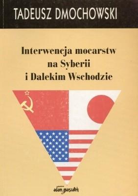 Okładka książki Interwencja mocarstw na Syberii i Dalekim Wschodzie