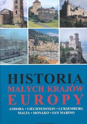 Okładka książki Historia małych krajów Europy