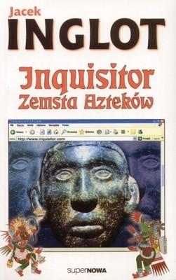 Okładka książki Inquisitor. Zemsta Azteków