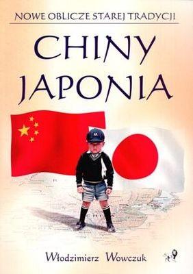 Okładka książki Nowe oblicze starej tradycji. Chiny - Japonia