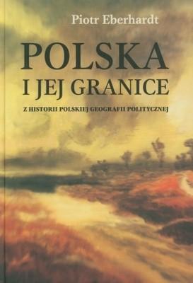 Okładka książki Polska i jej granice