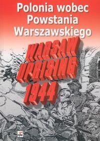 Okładka książki Polonia wobec Powstania Warszawskiego. Studia i dokumenty