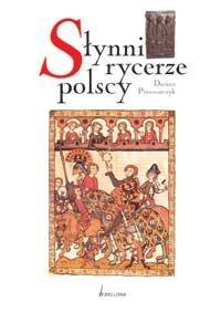Okładka książki Poczet polskich rycerzy XIV i XV wieku