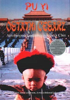 Okładka książki Ostatni cesarz. Autobiografia ostatniego cesarza Chin