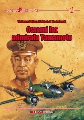 Okładka książki Ostatni lot admirała Yamamoto