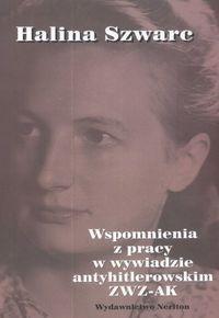 Okładka książki Wspomnienia z pracy w wywiadzie antyhitlerowskim zWz-AK