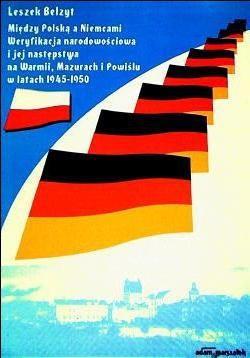 Okładka książki Między Polską a Niemcami. Weryfikacja narodowościowa i jej n