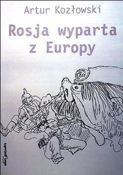 Okładka książki Rosja wyparta z Europy