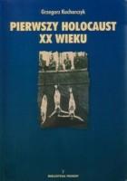 Pierwszy holocaust XX wieku