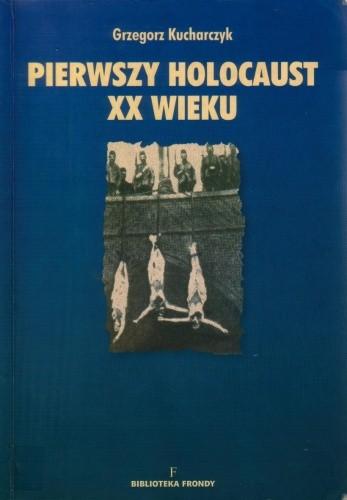 Okładka książki Pierwszy holocaust XX wieku