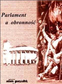 Okładka książki Parlament a obronność