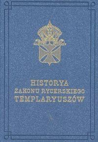 Okładka książki Historya zakonu rycerskiego Templaryuszów - A.I. Jurkowski