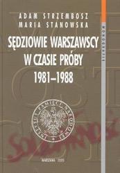 Okładka książki Sędziowie warszawscy w czasie próby 1981 - 1988