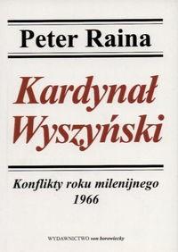 Okładka książki Kardynał Wyszyński. Tom . Konflikty roku milenijnego