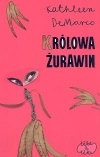 Okładka książki Królowa żurawin