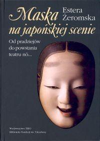 Okładka książki Maska na japońskiej scenie