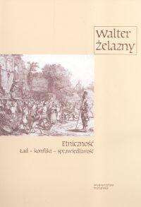 Okładka książki Etniczność. Ład - konflikt - sprawiedliwość