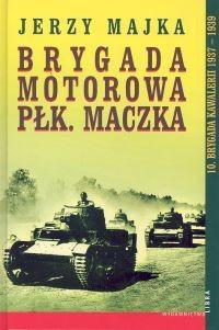 Okładka książki Brygada motorowa Pułkownika Maczka