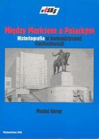 Okładka książki Między Marksem a Palackym