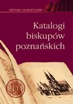Okładka książki Katalogi biskupów poznańskich