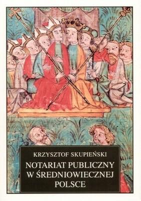 Okładka książki Notariat publiczny w średniowiecznej Polsce