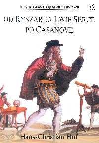 Okładka książki Od Ryszarda Lwie Serce po Casanovę