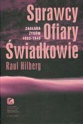 Okładka książki Sprawcy ofiary świadkowie /zagłada żydów 1933-1945