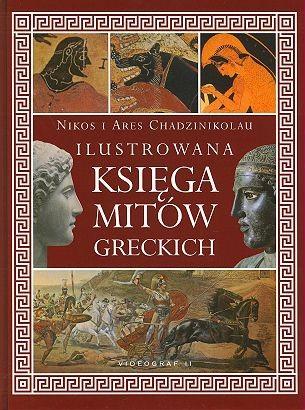 Okładka książki Ilustrowana Księga Mitów Greckich
