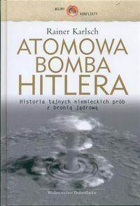 Okładka książki Atomowa bomba Hitlera
