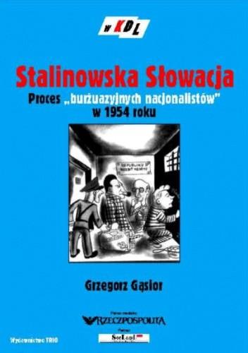 Okładka książki Stalinowska Słowacja