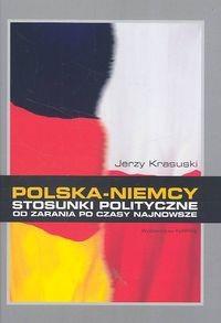 Okładka książki Polska Niemcy. Stosunki polityczne od zarania po czasy najnowsze