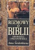 Rozmowy o Biblii. Opowieści i przypowieści