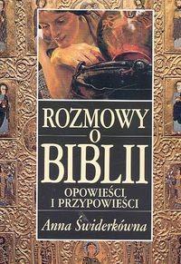 Okładka książki Rozmowy o Biblii. Opowieści i przypowieści
