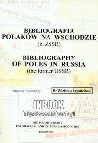 Okładka książki Bibliografia polaków na wschodzie - Jagodziński zdzisław