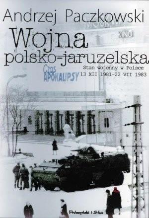 Okładka książki Wojna polsko-jaruzelska