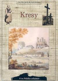 Okładka książki Kresy