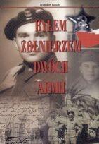 Okładka książki Byłem żołnierzem dwóch armii