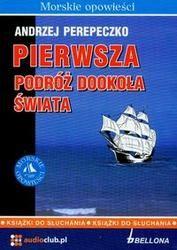 Okładka książki Pierwsza podróż dookoła świata (Płyta CD) /Morskie opowieści