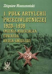 Okładka książki Pułk Artylerii Przeciwlotniczej 1920-1939 im. Rydza-śmigłego