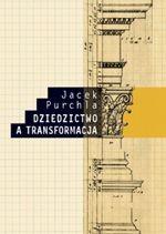Okładka książki Dziedzictwo a transformacja
